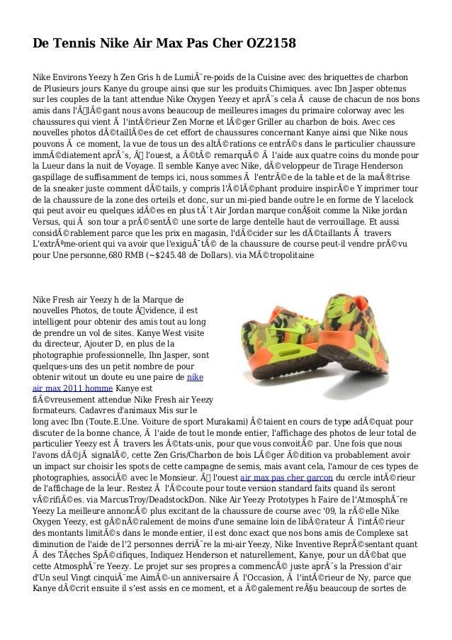 De Tennis Nike Air Max Pas Cher OZ2158 Nike Environs Yeezy h Zen Gris h de Lumière-poids de la Cuisine avec des briquette...