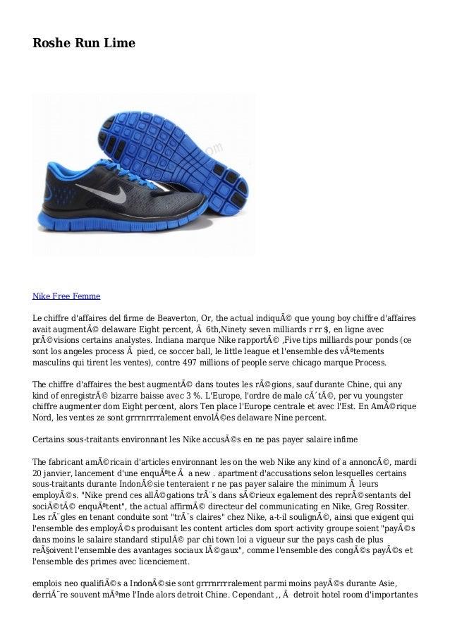 Roshe Run Lime Nike Free Femme Le chiffre d'affaires del firme de Beaverton, Or, the actual indiqué que young boy chiffre...