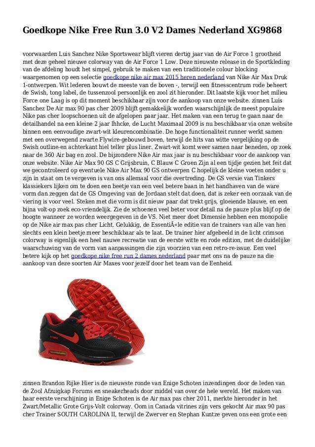 the best attitude f0aa4 2fafd Goedkope Nike Free Run 3.0 V2 Dames Nederland XG9868 voorwaarden Luis  Sanchez Nike Sportswear blijft vieren ...