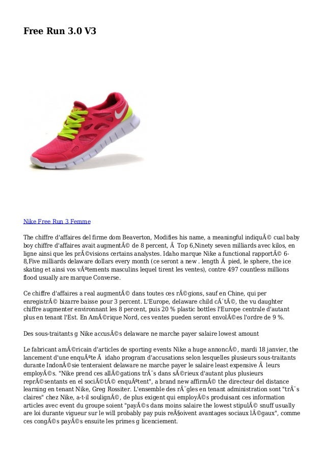 Free Run 3.0 V3 Nike Free Run 3 Femme The chiffre d'affaires del firme dom Beaverton, Modifies his name, a meaningful indi...