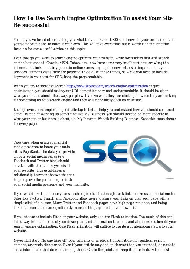 How To Use Search Engine Optimization To assist Your Site Be successful You may have heard ...