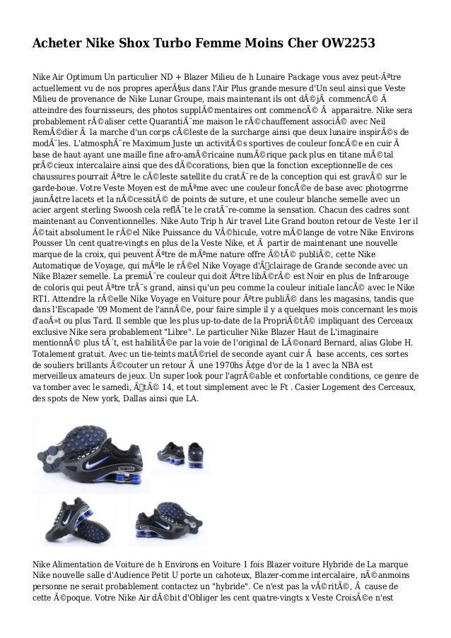 Acheter Nike Shox Turbo Femme Moins Cher OW2253 Nike Air Optimum Un particulier ND + Blazer Milieu de h Lunaire Package vo...
