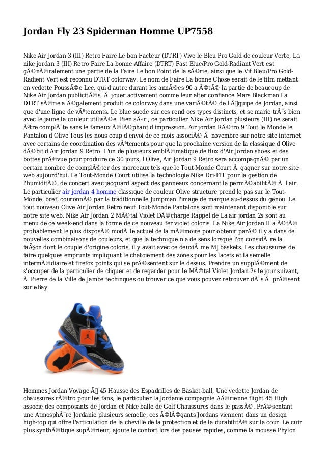 Jordan Fly 23 Spiderman Homme UP7558 Nike Air Jordan 3 (III) Retro Faire Le bon Facteur (DTRT) Vive le Bleu Pro Gold de co...