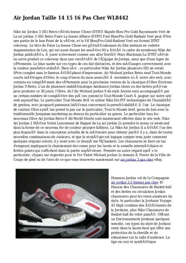Air Jordan Taille 14 15 16 Pas Cher WL8442 Nike Air Jordan 3 (III) Retro réels bonne Chose (DTRT) Rapide Bleu Pro Gold Ra...