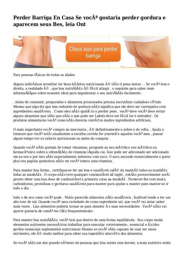 Perder Barriga En Casa Se você gostaria perder gordura e aparecem seus Bes, leia Ont Para pessoas fÃsicas de todas as ida...