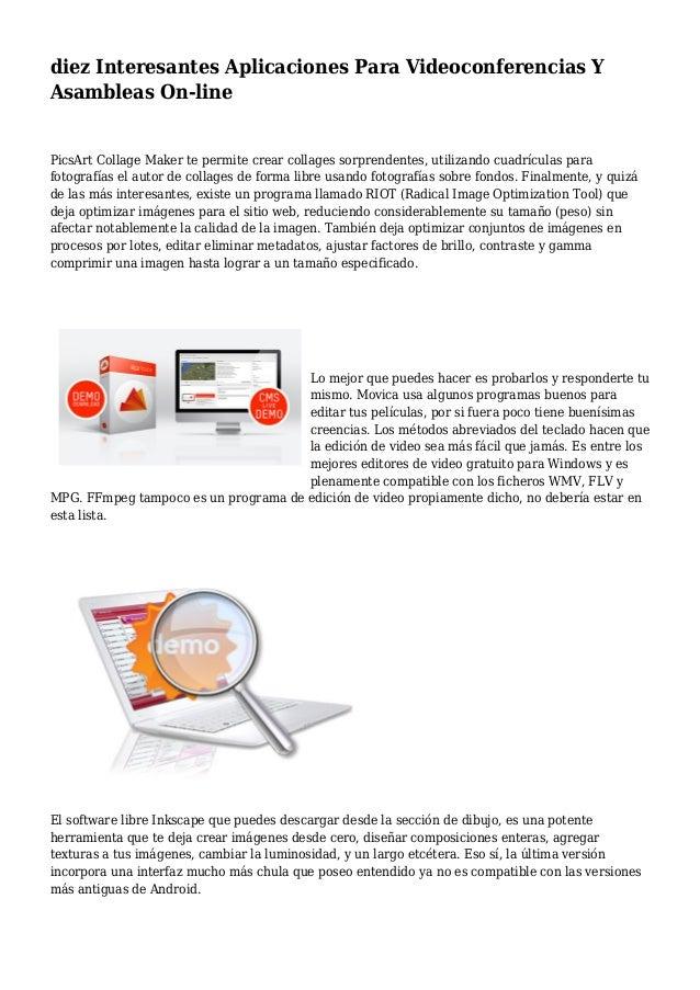 diez Interesantes Aplicaciones Para Videoconferencias Y Asambleas On-line PicsArt Collage Maker te permite crear collages ...