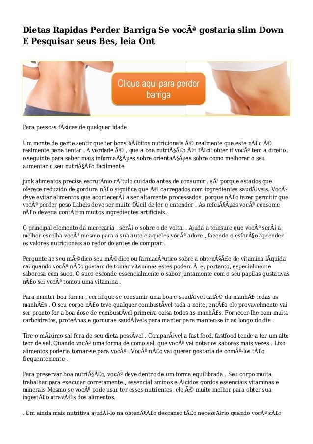 Dietas Rapidas Perder Barriga Se você gostaria slim Down E Pesquisar seus Bes, leia Ont Para pessoas fÃsicas de qualquer ...