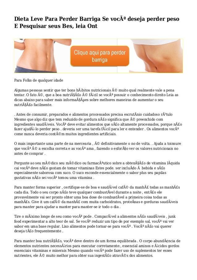 Dieta Leve Para Perder Barriga Se você deseja perder peso E Pesquisar seus Bes, leia Ont Para Folks de qualquer idade Alg...