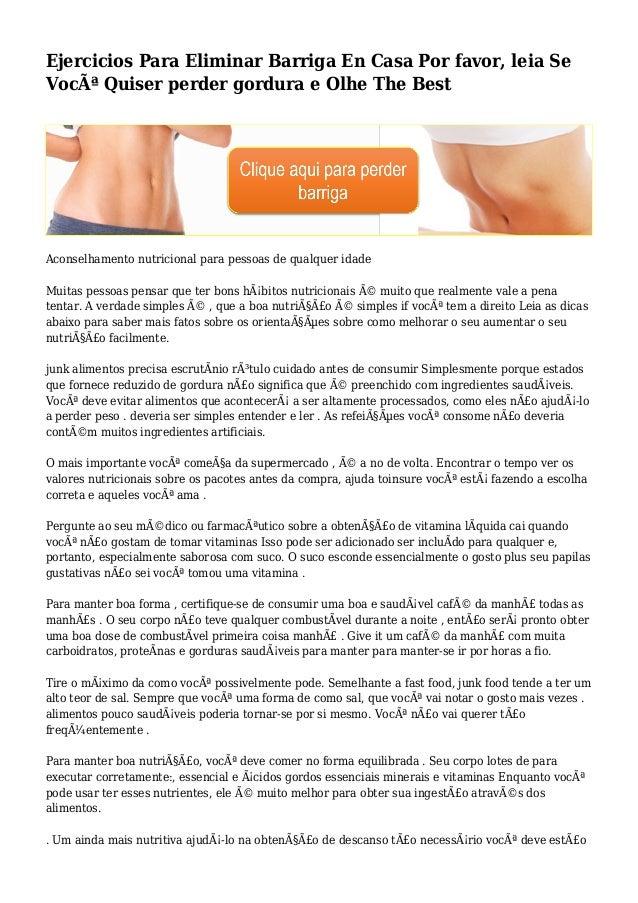 Ejercicios Para Eliminar Barriga En Casa Por favor, leia Se Você Quiser perder gordura e Olhe The Best Aconselhamento nut...