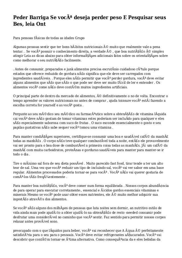 Peder Barriga Se você deseja perder peso E Pesquisar seus Bes, leia Ont Para pessoas fÃsicas de todas as idades Grupo Alg...