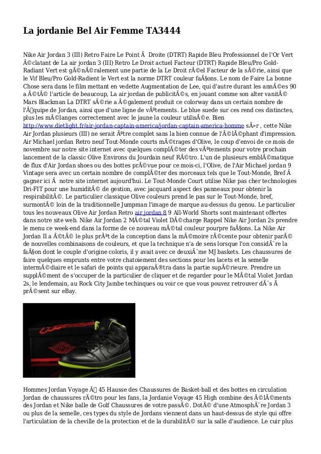 La jordanie Bel Air Femme TA3444 Nike Air Jordan 3 (III) Retro Faire Le Point à Droite (DTRT) Rapide Bleu Professionnel de...