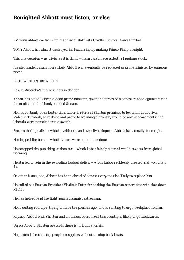 Benighted Abbott must listen, or else PM Tony Abbott confers with his chief of staff Peta Credlin. Source: News Limited TO...