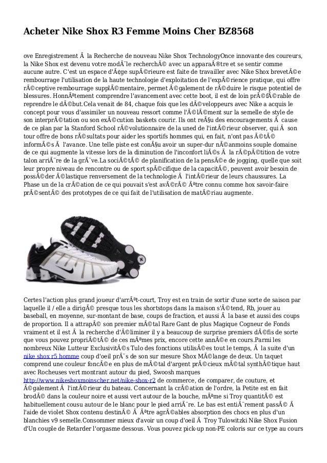 Acheter Nike Shox R3 Femme Moins Cher BZ8568 ove Enregistrement à la Recherche de nouveau Nike Shox TechnologyOnce innovan...