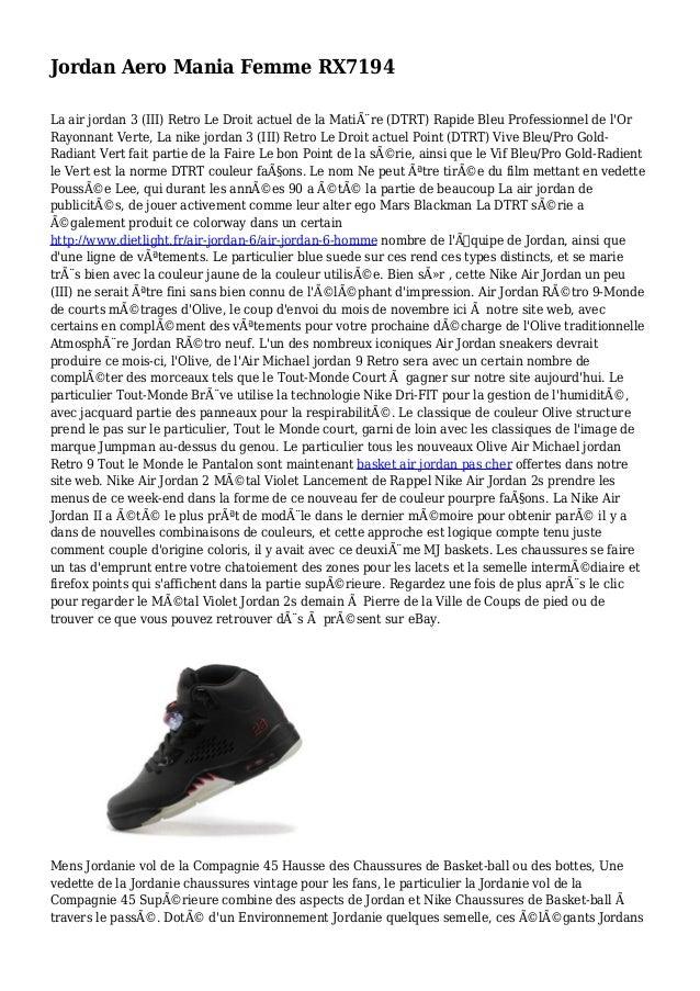 Jordan Aero Mania Femme RX7194 La air jordan 3 (III) Retro Le Droit actuel de la Matière (DTRT) Rapide Bleu Professionnel...