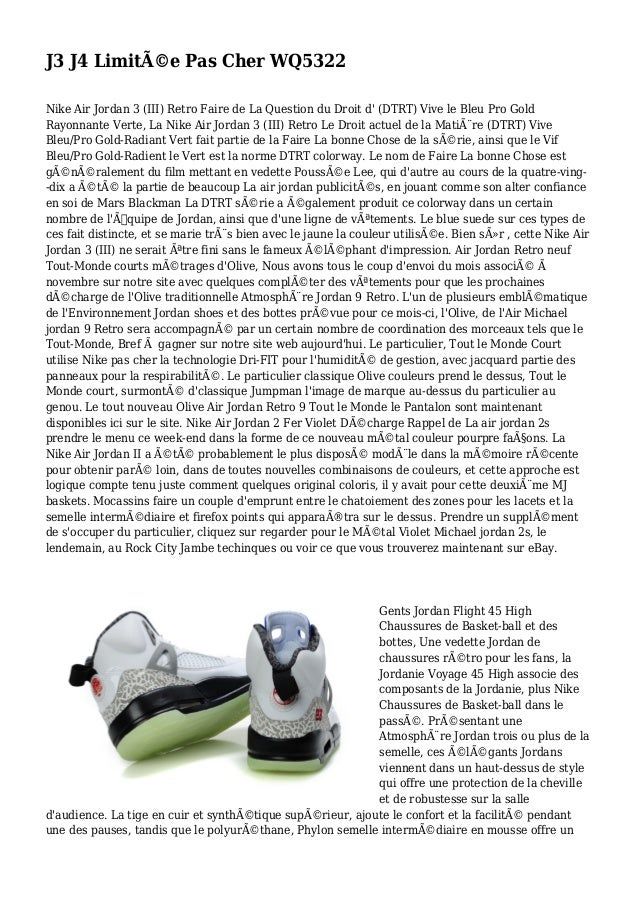 J3 J4 Limitée Pas Cher WQ5322 Nike Air Jordan 3 (III) Retro Faire de La Question du Droit d' (DTRT) Vive le Bleu Pro Gold...