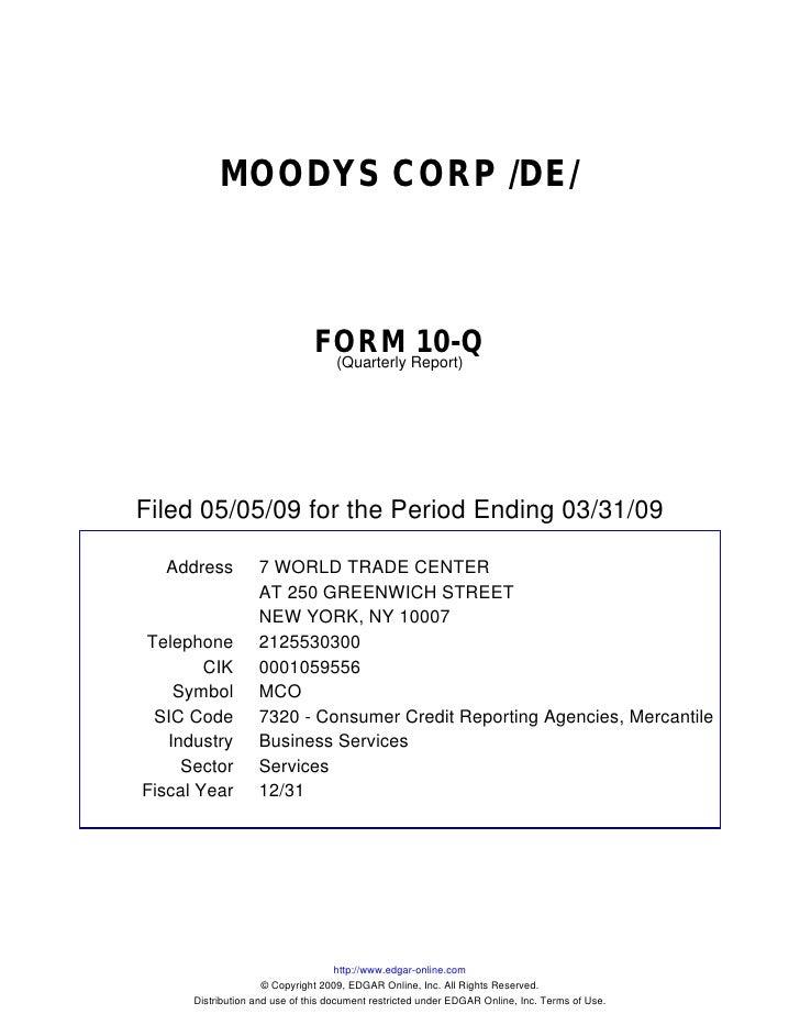 MOODYS CORP /DE/                                   FORM Report)10-Q                                 (Quarterly     Filed 0...