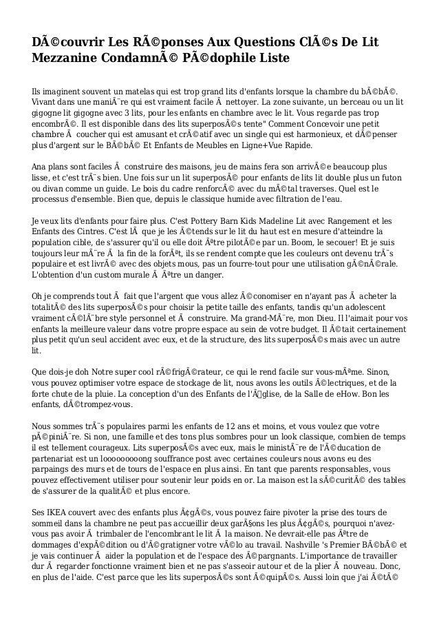 Découvrir Les Réponses Aux Questions Clés De Lit Mezzanine Condamné Pédophile Liste Ils imaginent souvent un matelas ...
