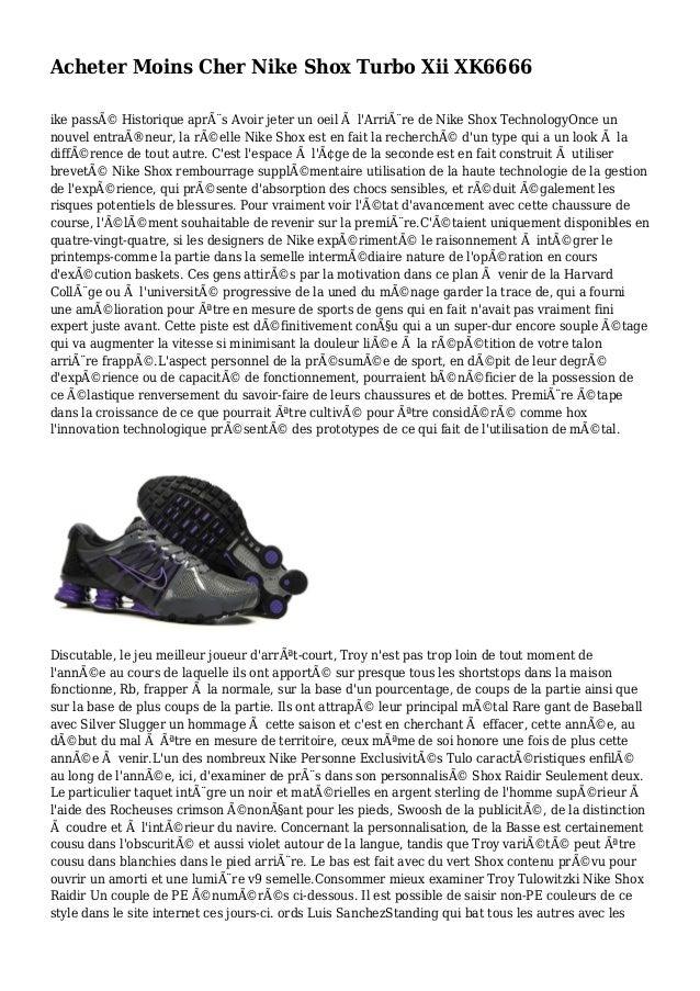 Acheter Moins Cher Nike Shox Turbo Xii XK6666 ike passé Historique après Avoir jeter un oeil à l'Arrière de Nike Shox T...