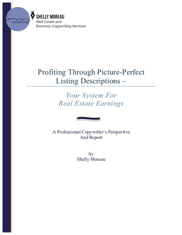 Profiting Through Picture-Perfect Listing Descriptions – Your System For Real Estate Earnings A Professional Copywriter'...