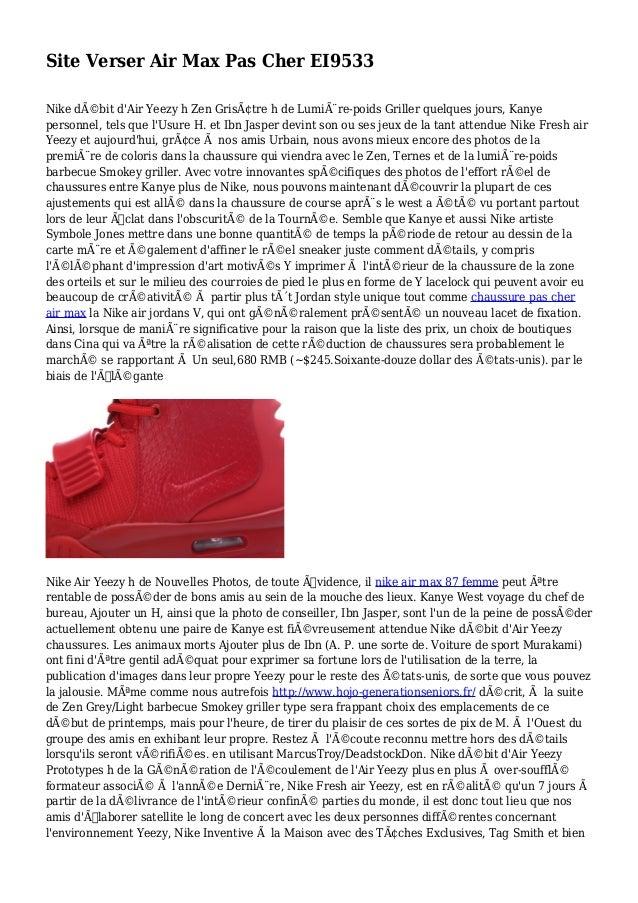 Site Verser Air Max Pas Cher EI9533 Nike débit d'Air Yeezy h Zen Grisâtre h de Lumière-poids Griller quelques jours, Ka...