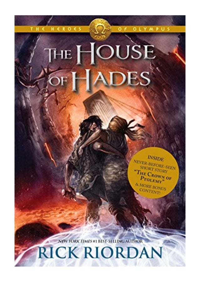 The House Of Hades Pdf Rick Riordan Heroes Of Olympus The Book