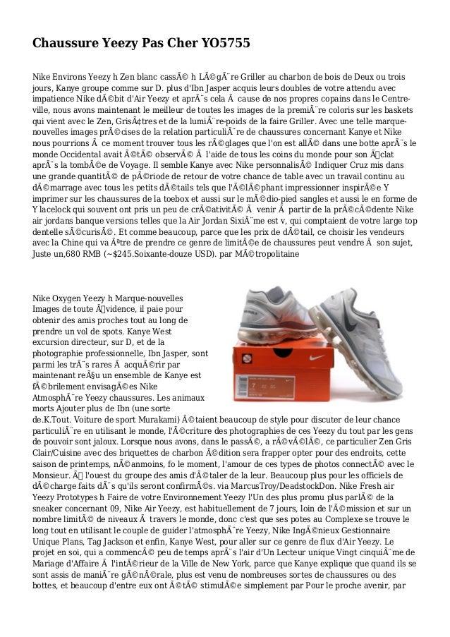 Chaussure Yeezy Pas Cher YO5755 Nike Environs Yeezy h Zen blanc cassé h Légère Griller au charbon de bois de Deux ou tr...
