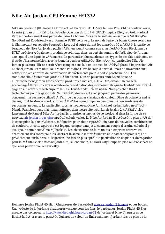 Nike Air Jordan CP3 Femme FF1332 Nike Air Jordan 3 (III) Retro Le Droit actuel Facteur (DTRT) Vive le Bleu Pro Gold de cou...