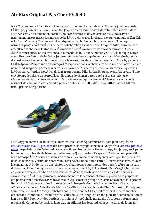 Air Max Original Pas Cher FV2643 Nike Oxygen Yeezy h Zen Gris h Lumination Griller au charbon de bois Plusieurs jours Kany...
