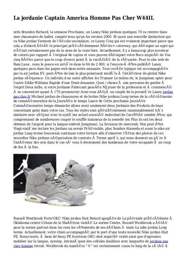 La jordanie Captain America Homme Pas Cher W44IL ords Brandon Richard, la semaine Prochaine, un Laney Nike jordans quelque...