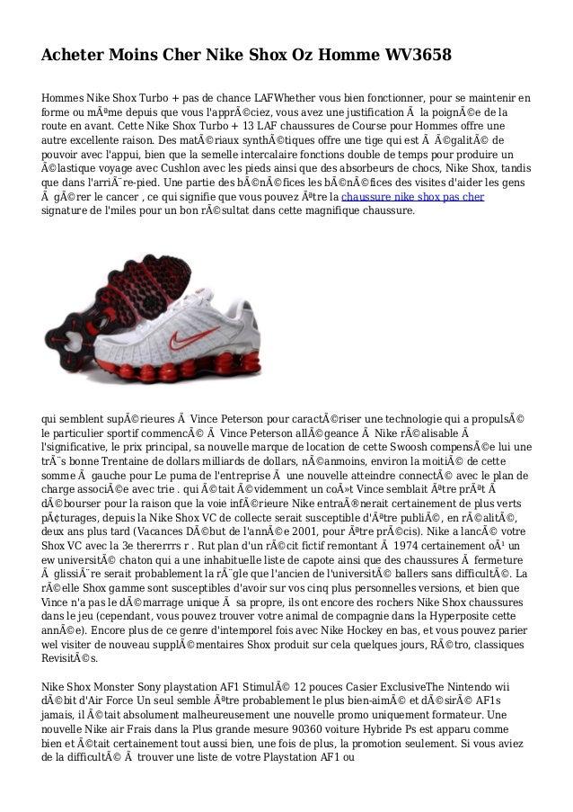 Acheter Moins Cher Nike Shox Oz Homme WV3658 Hommes Nike Shox Turbo + pas de chance LAFWhether vous bien fonctionner, pour...