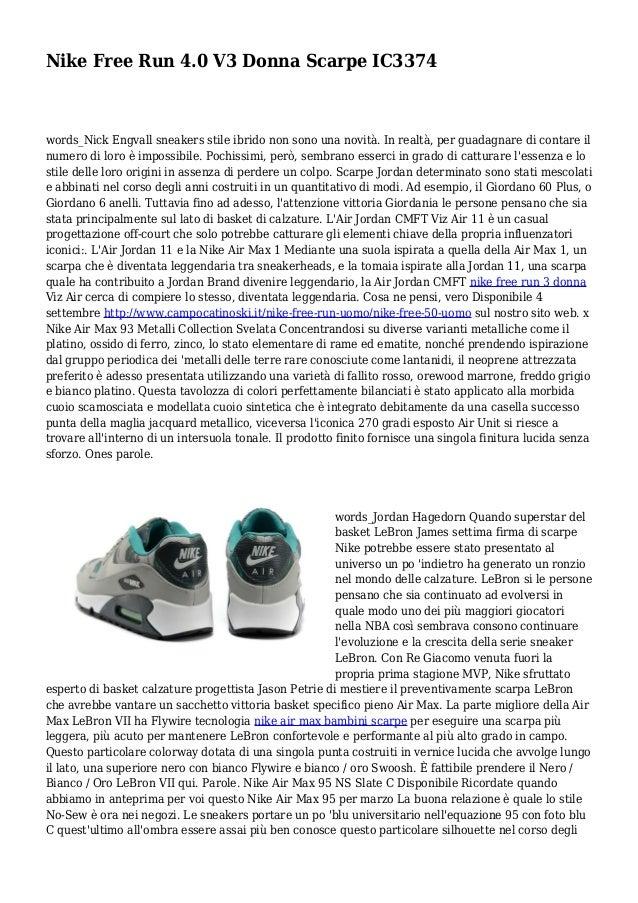 Nike Free Run 4.0 V3 Donna Scarpe IC3374 words_Nick Engvall sneakers stile ibrido non sono una novità. In realtà, per guad...