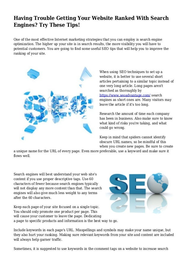 Having Trouble Getting Your Website Ranked With Search Engines? Try These Tips! One of the most effective Internet marketi...