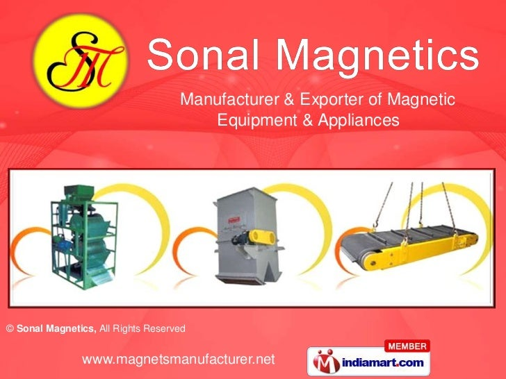 Manufacturer & Exporter of Magnetic                                       Equipment & Appliances© Sonal Magnetics, All Rig...