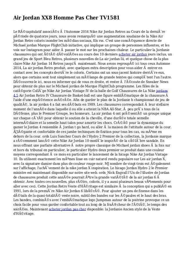 Air Jordan XX8 Homme Pas Cher TV1581 Le Récapitulatif associés à l'Automne 2014 Nike Air Jordan Retros au Cours de la de...