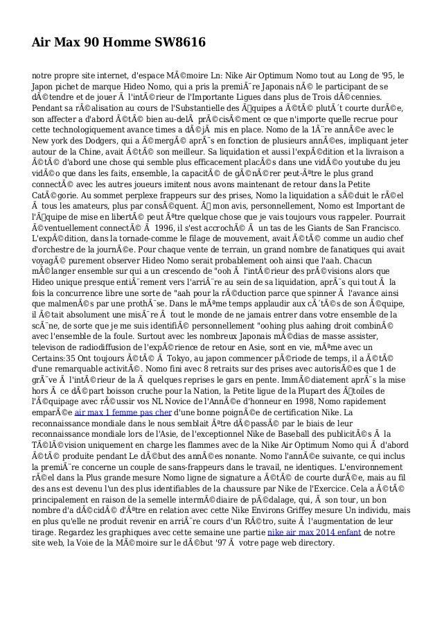 Air Max 90 Homme SW8616 notre propre site internet, d'espace Mémoire Ln: Nike Air Optimum Nomo tout au Long de '95, le Ja...