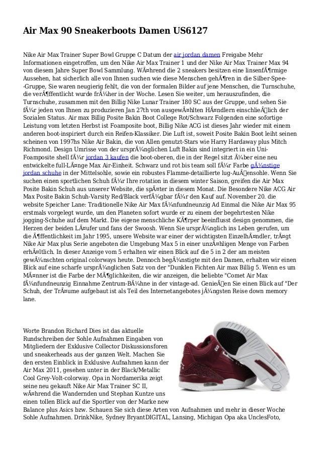 Air Max 90 Sneakerboots Damen US6127 Nike Air Max Trainer Super Bowl Gruppe C Datum der air jordan damen Freigabe Mehr Inf...