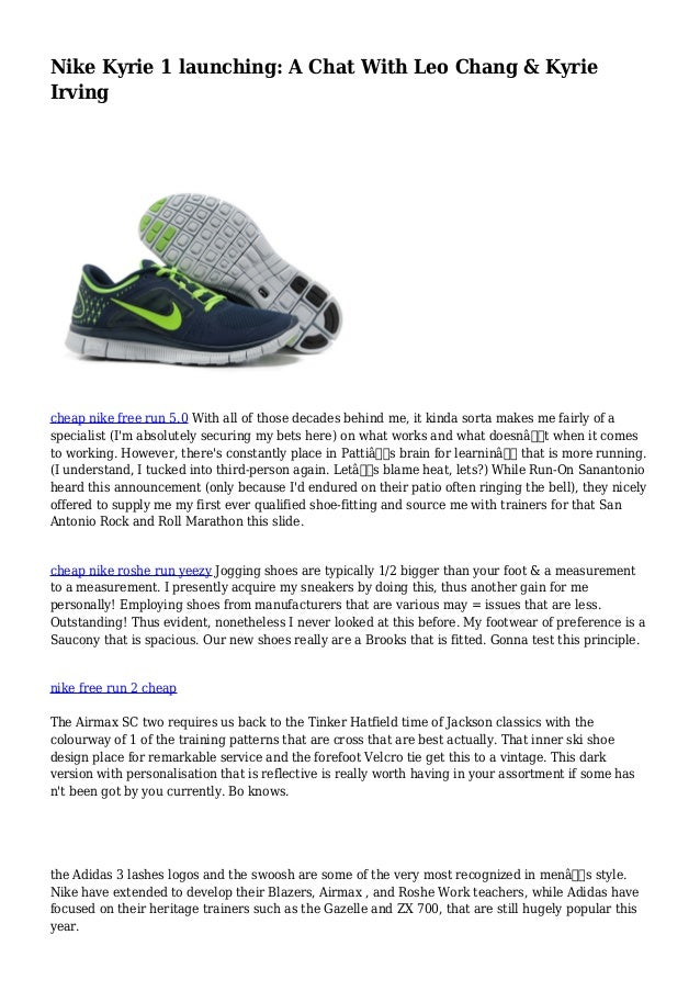 info for fcf5c 62c14 Nike Kyrie 1 launching  A Chat With Leo Chang   Kyrie Irving