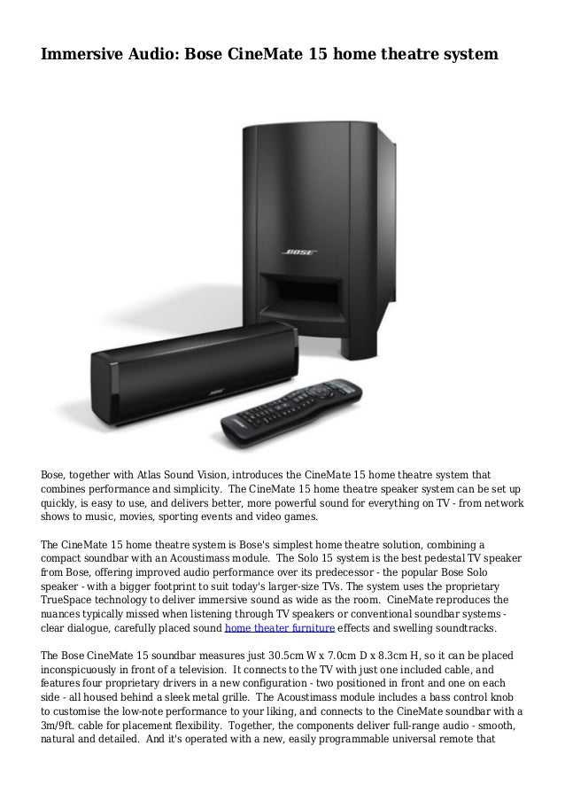 Immersive Audio: Bose CineMate 15 home theatre system