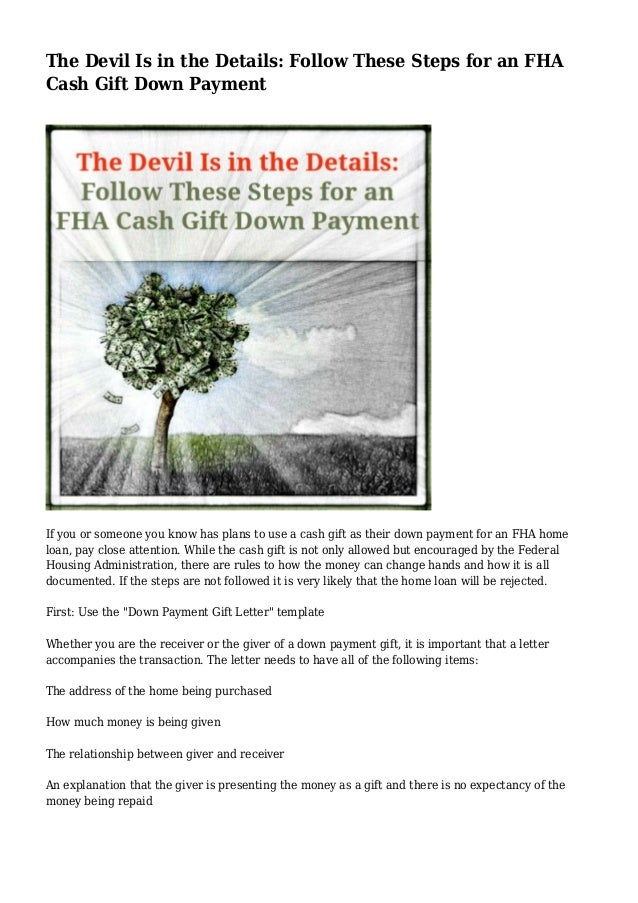 the devil is in the details follow these steps for an fha cash gift down