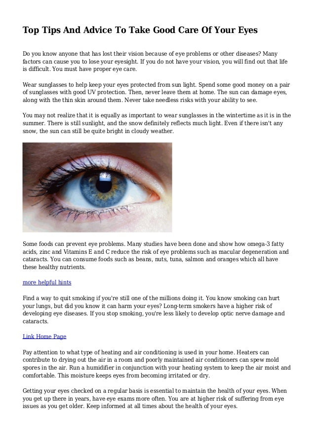 High Quality Top Tips And Advice To Take Good Care Of Your Eyes Do You Know Anyone That  ...