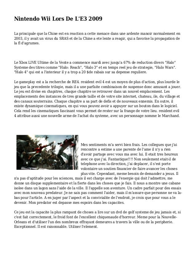 Nintendo Wii Lors De L'E3 2009 La principale que la Chine est en reaction a cette menace dans une ardente manoir normaleme...