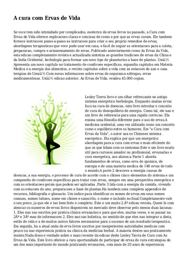 A cura com Ervas de Vida Se voce tem sido intimidado por complicados, esoterico de ervas livros no passado, a Cura com Erv...