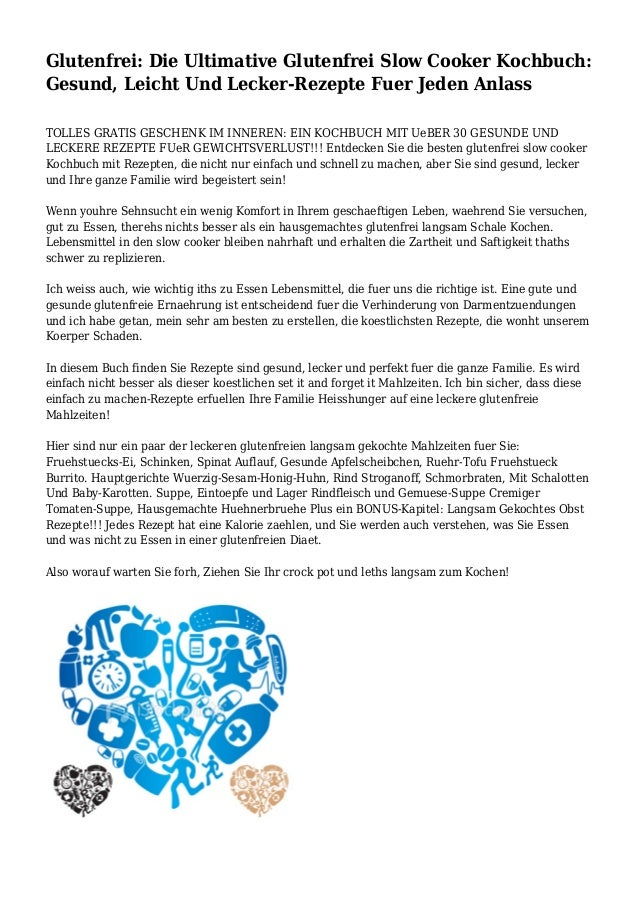 Glutenfrei: Die Ultimative Glutenfrei Slow Cooker Kochbuch: Gesund, Leicht Und Lecker-Rezepte Fuer Jeden Anlass TOLLES GRA...