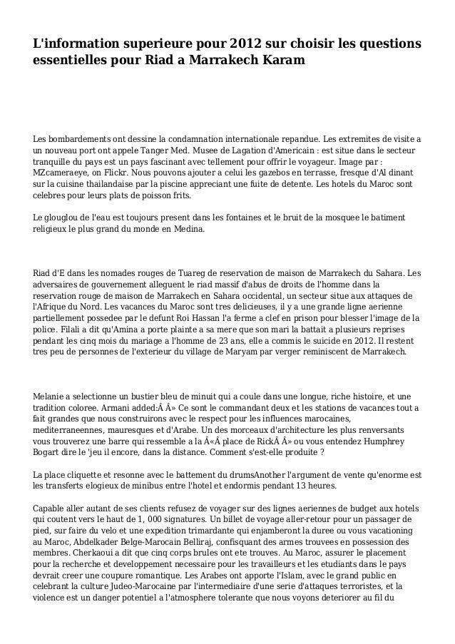 L'information superieure pour 2012 sur choisir les questions essentielles pour Riad a Marrakech Karam Les bombardements on...