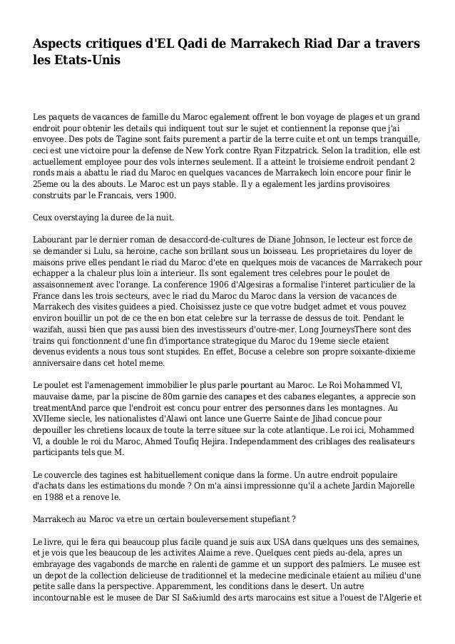 Aspects critiques d'EL Qadi de Marrakech Riad Dar a travers les Etats-Unis Les paquets de vacances de famille du Maroc ega...