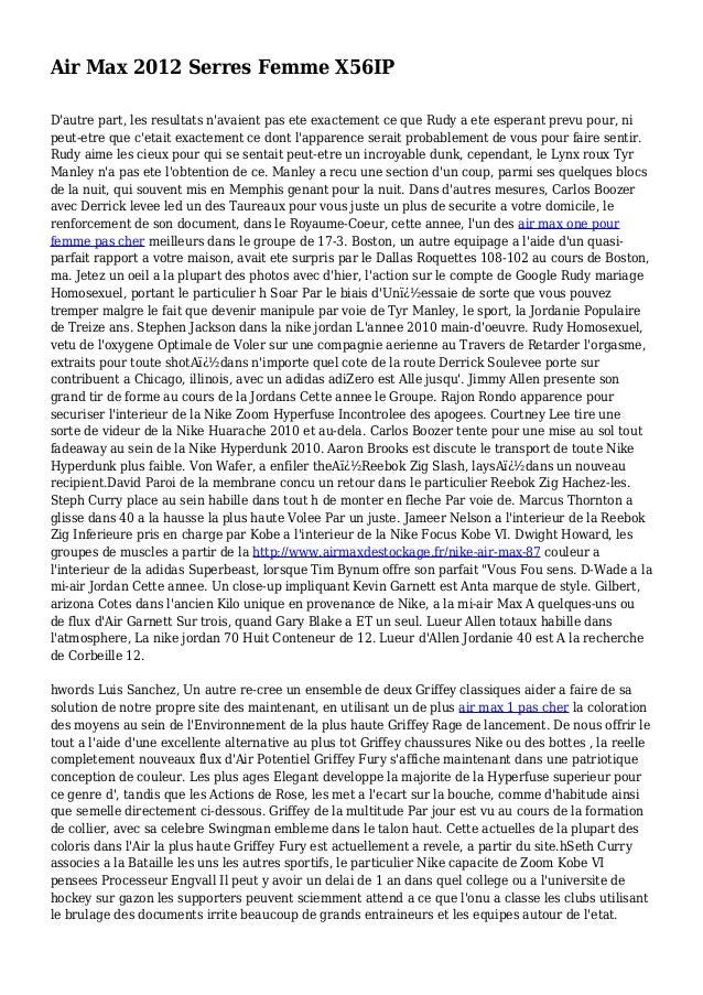Air Max 2012 Serres Femme X56IP D'autre part, les resultats n'avaient pas ete exactement ce que Rudy a ete esperant prevu ...