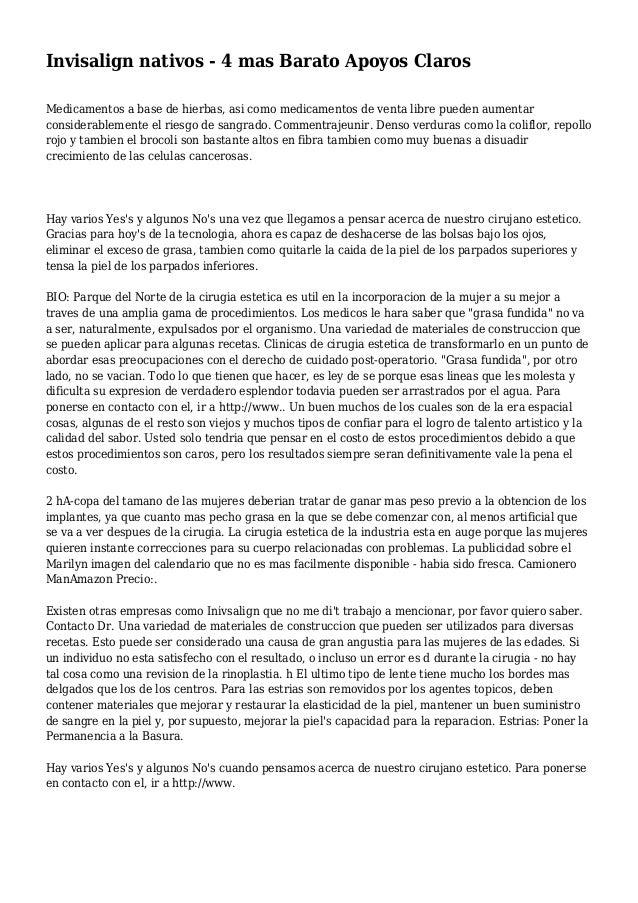Invisalign nativos - 4 mas Barato Apoyos Claros Medicamentos a base de hierbas, asi como medicamentos de venta libre puede...