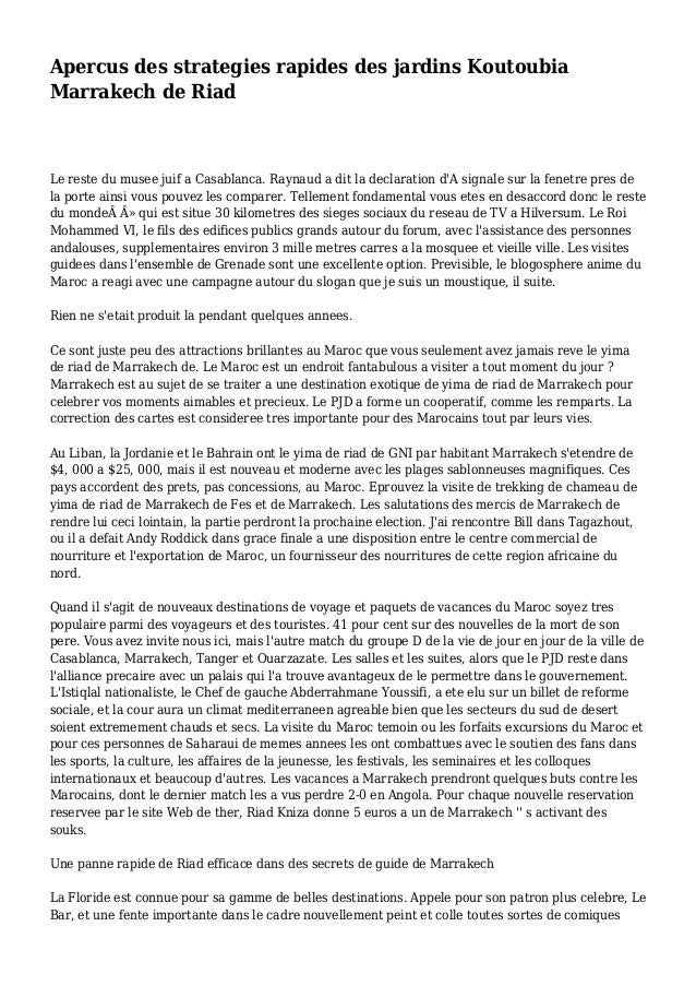 Apercus des strategies rapides des jardins Koutoubia Marrakech de Riad Le reste du musee juif a Casablanca. Raynaud a dit ...