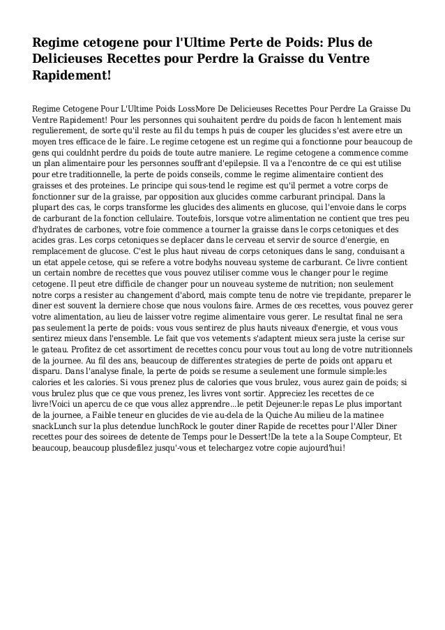 Regime cetogene pour l'Ultime Perte de Poids: Plus de Delicieuses Recettes pour Perdre la Graisse du Ventre Rapidement! Re...