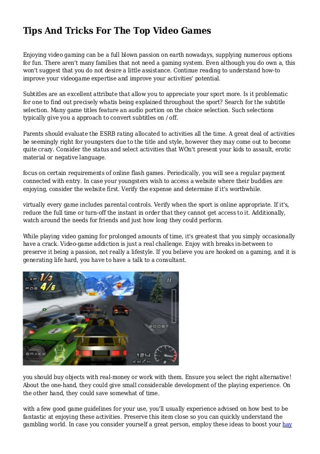 tips-and-tricks-for-the-top-video-games-1-638.jpg?cb=1425736709 Enjoy Your Gaming More on say no more, share more, imagine more, i heart you more, the word more, think more, discover more, find out more, cook more, hear more, experience more, dream more,